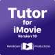 Tutor for iMovie 10