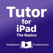Tutor for iPad: The Basics