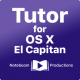 Tutor for OS X El Capitan