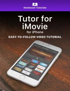 Tutor for iMovie for iPhone iBook