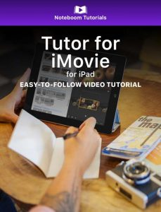 Tutor for iMovie for iPad iBook
