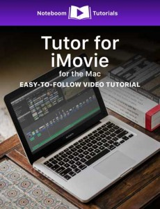Tutor for iMovie for the Mac