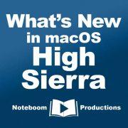 What's New in macOS High Sierra