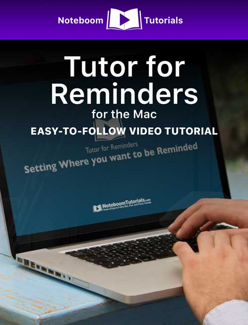 Tutor for Reminders for the Mac iBook