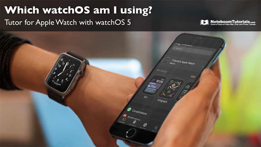 Learn which watchOS you have installed on your Apple Watch.
