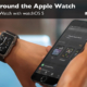 Learn how to get around the Apple Watch and the Watch app on the iPhone.
