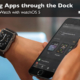 Learn how to access your Apps on the Apple Watch through the Dock.