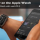 Learn how to setup and use Apple Pay on the Apple Watch.