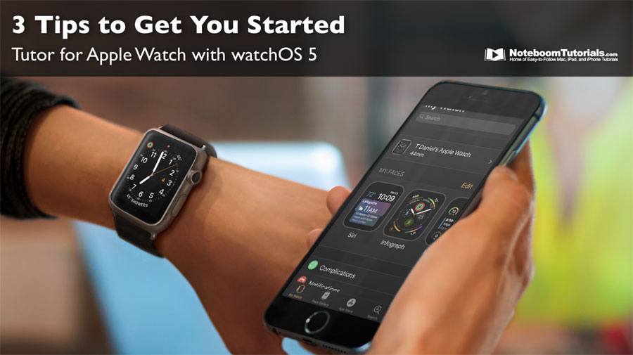 Learn 3 tips to help you get started with the Apple Watch.