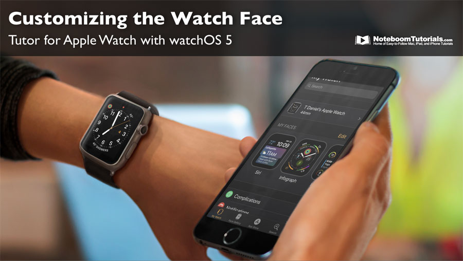 Learn how to customize watch faces on the Apple Watch.
